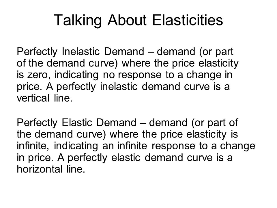 Talking About Elasticities