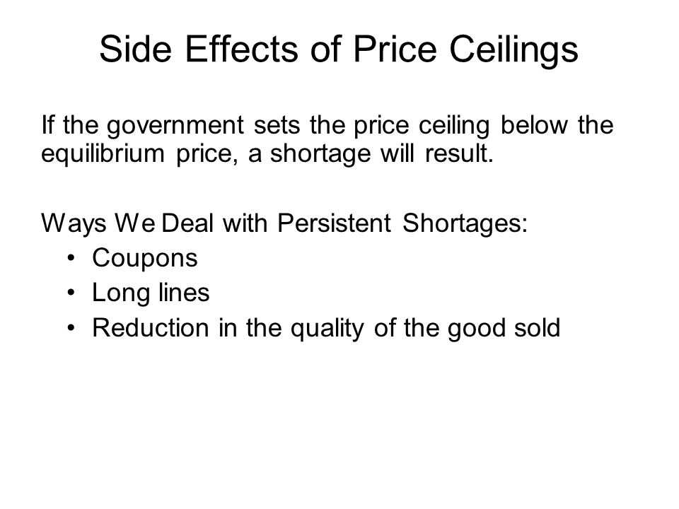 Side Effects of Price Ceilings
