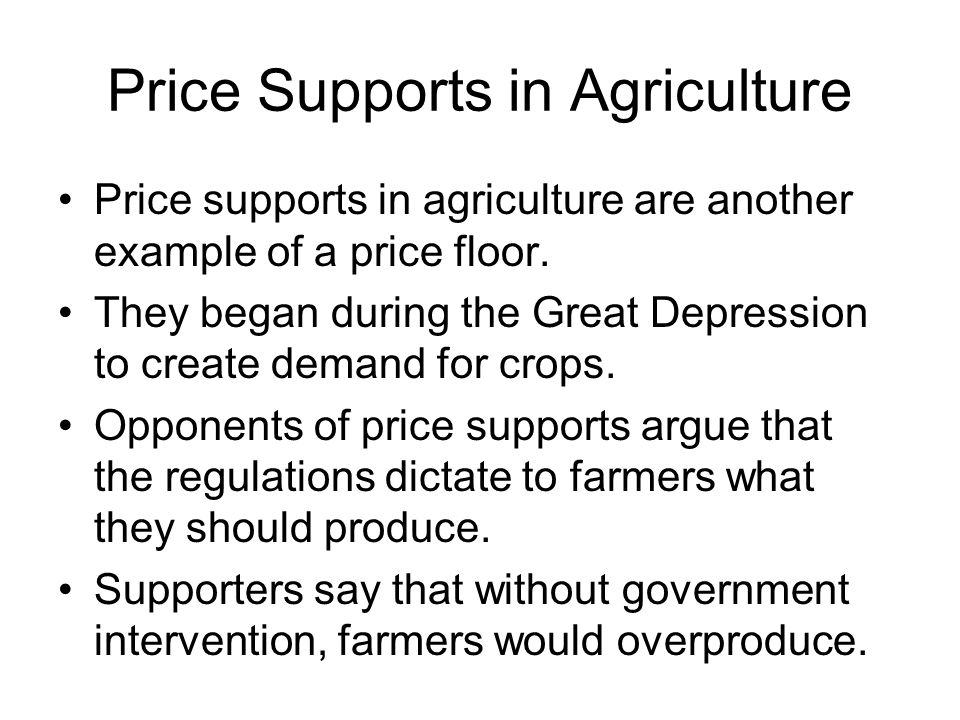 Price Supports in Agriculture