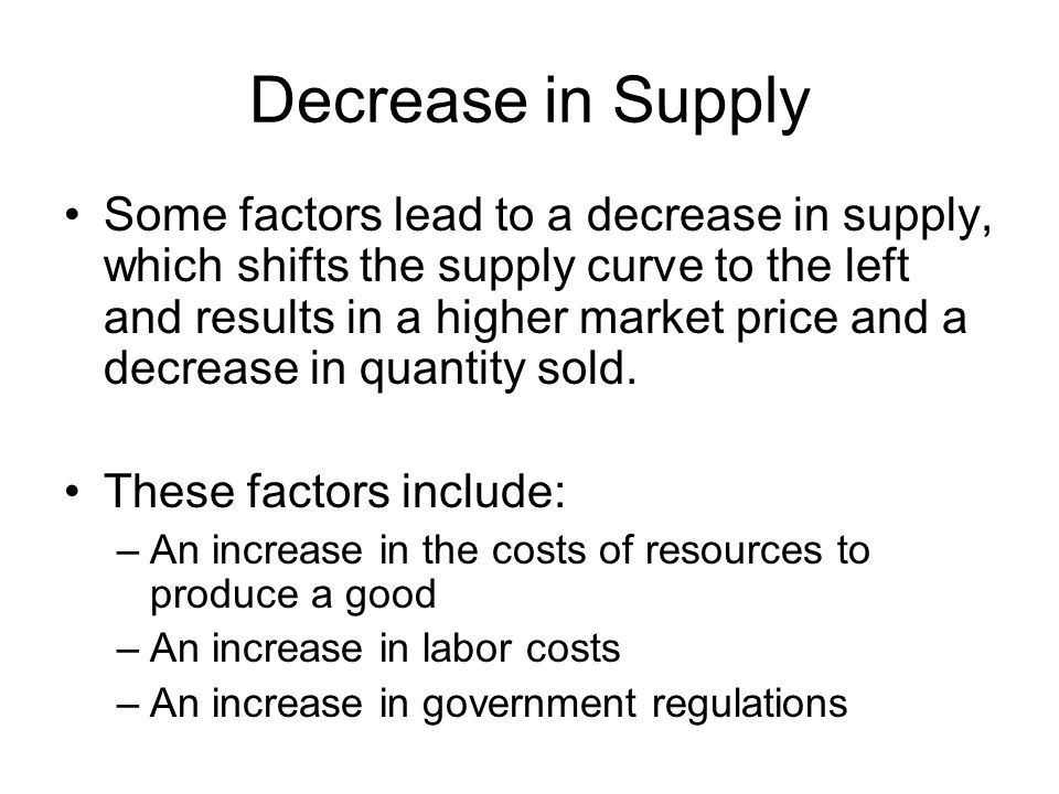 Decrease in Supply