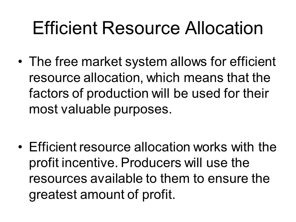 Efficient Resource Allocation