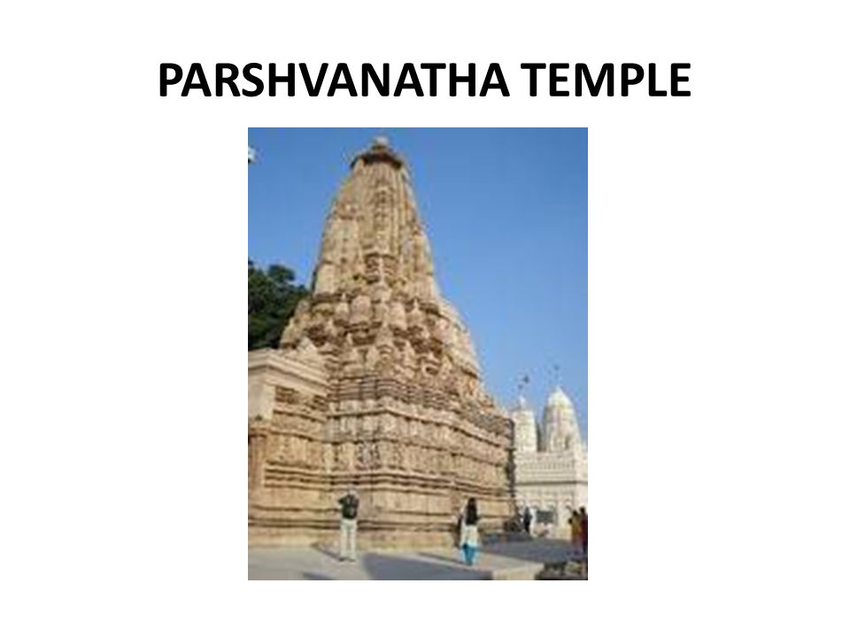 PARSHVANATHA TEMPLE