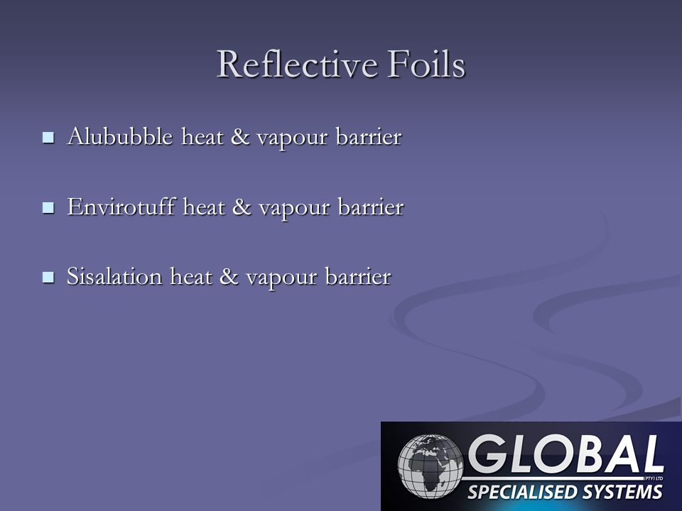 Reflective Foils Alububble heat & vapour barrier