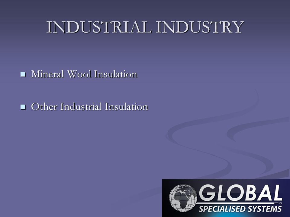 INDUSTRIAL INDUSTRY Mineral Wool Insulation