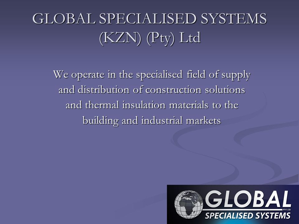 GLOBAL SPECIALISED SYSTEMS (KZN) (Pty) Ltd
