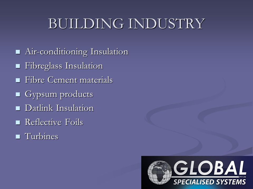 BUILDING INDUSTRY Air-conditioning Insulation Fibreglass Insulation