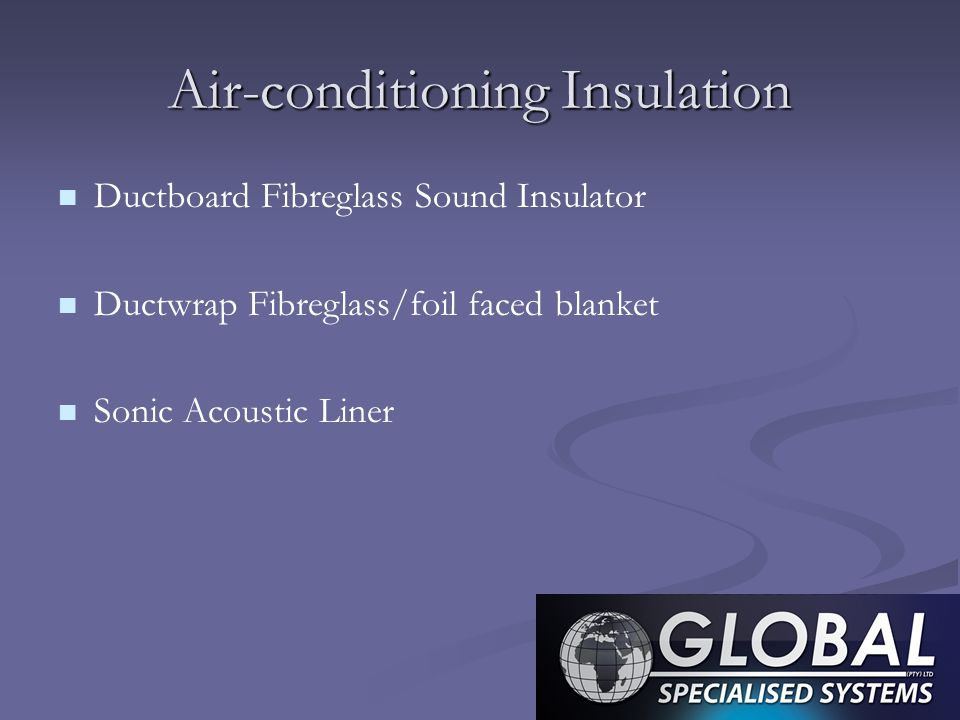 Air-conditioning Insulation