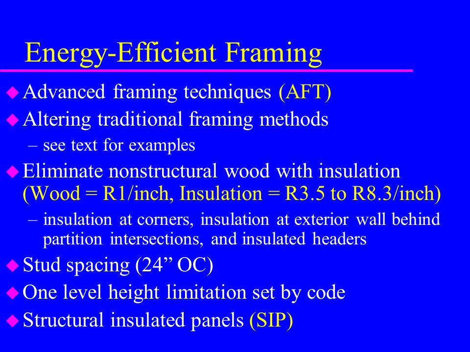 Energy-Efficient Framing