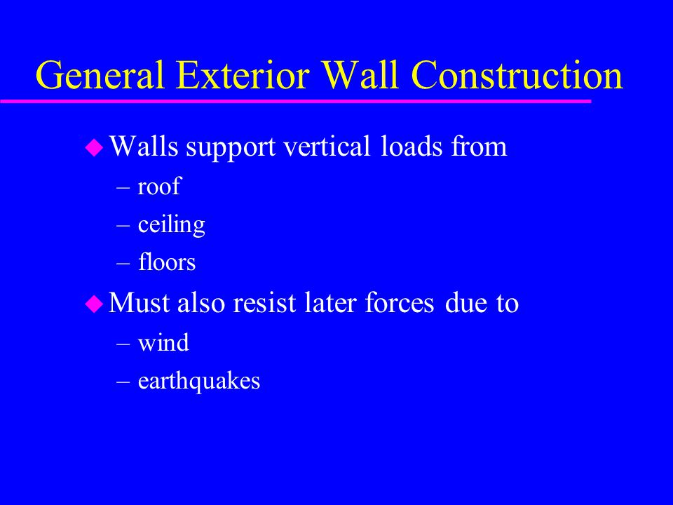General Exterior Wall Construction