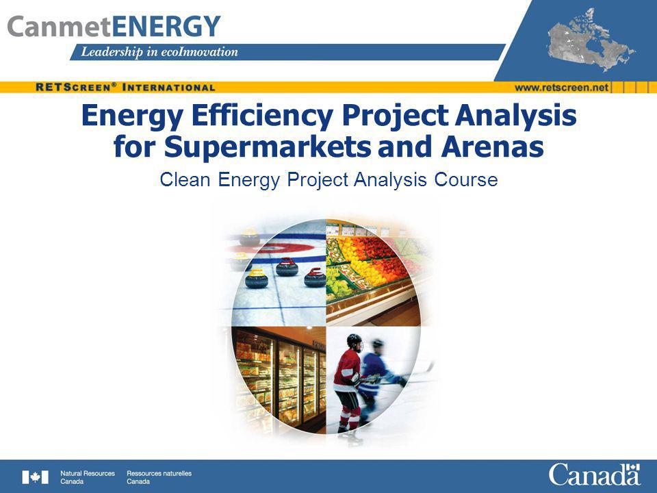 Energy Efficiency Project Analysis for Supermarkets and Arenas