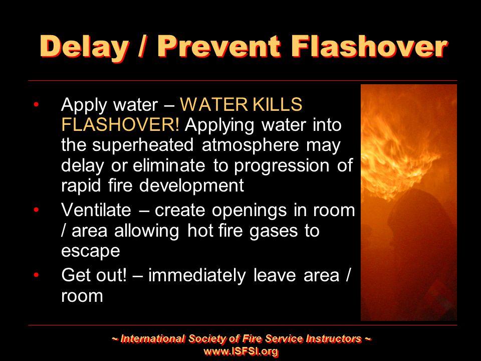 Delay / Prevent Flashover