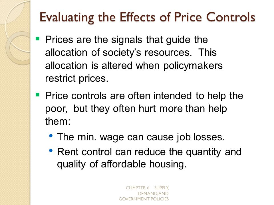 Evaluating the Effects of Price Controls