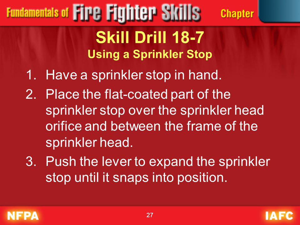 Skill Drill 18-7 Using a Sprinkler Stop