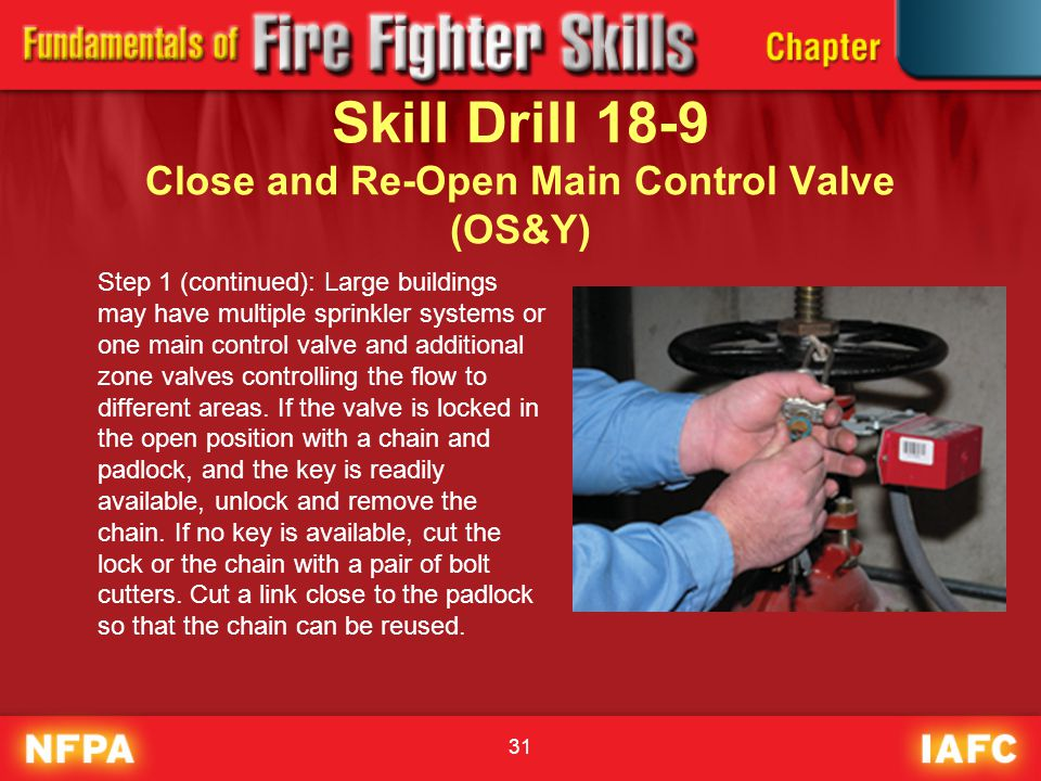 Skill Drill 18-9 Close and Re-Open Main Control Valve (OS&Y)