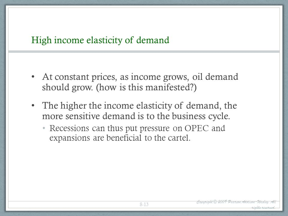High income elasticity of demand