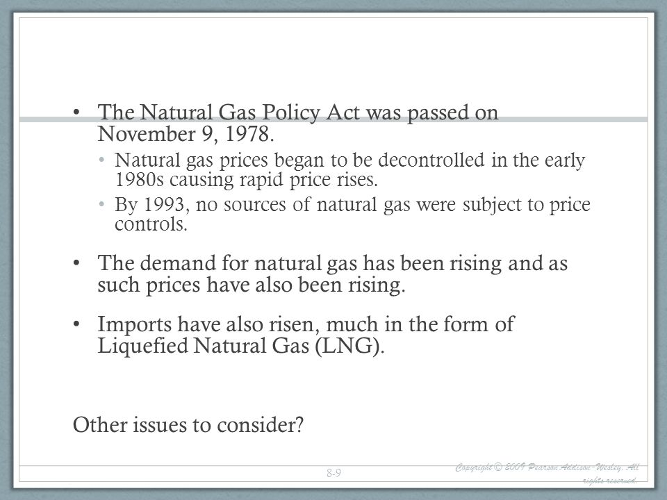 The Natural Gas Policy Act was passed on November 9, 1978.