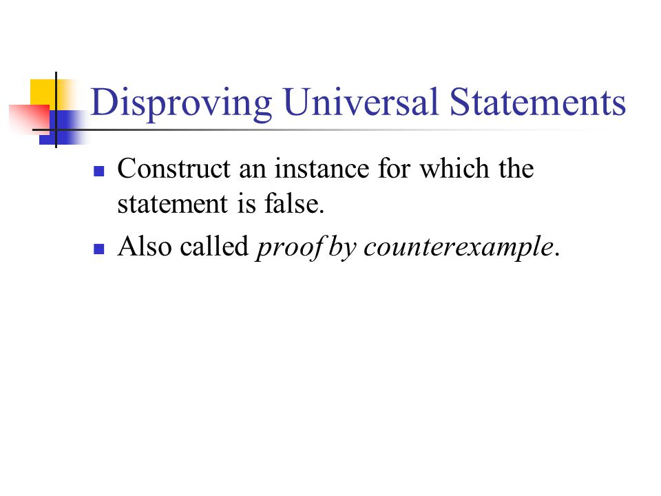 Disproving Universal Statements