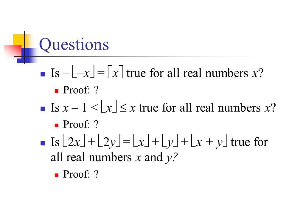 Questions Is – –x = x true for all real numbers x