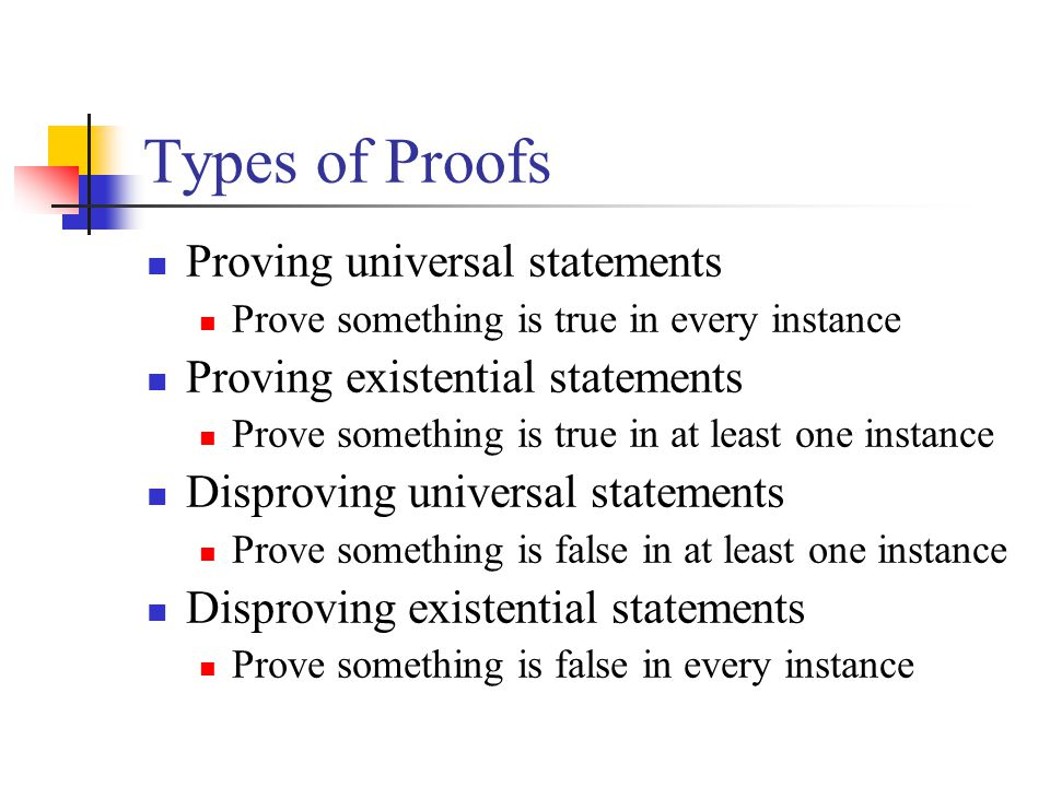 Types of Proofs Proving universal statements