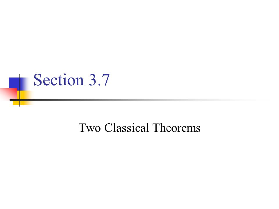 Two Classical Theorems