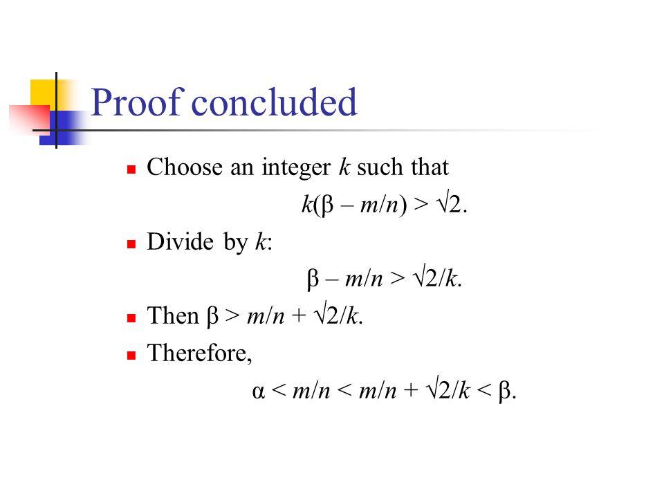 α < m/n < m/n + 2/k < β.