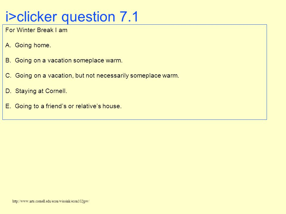 i>clicker question 7.1