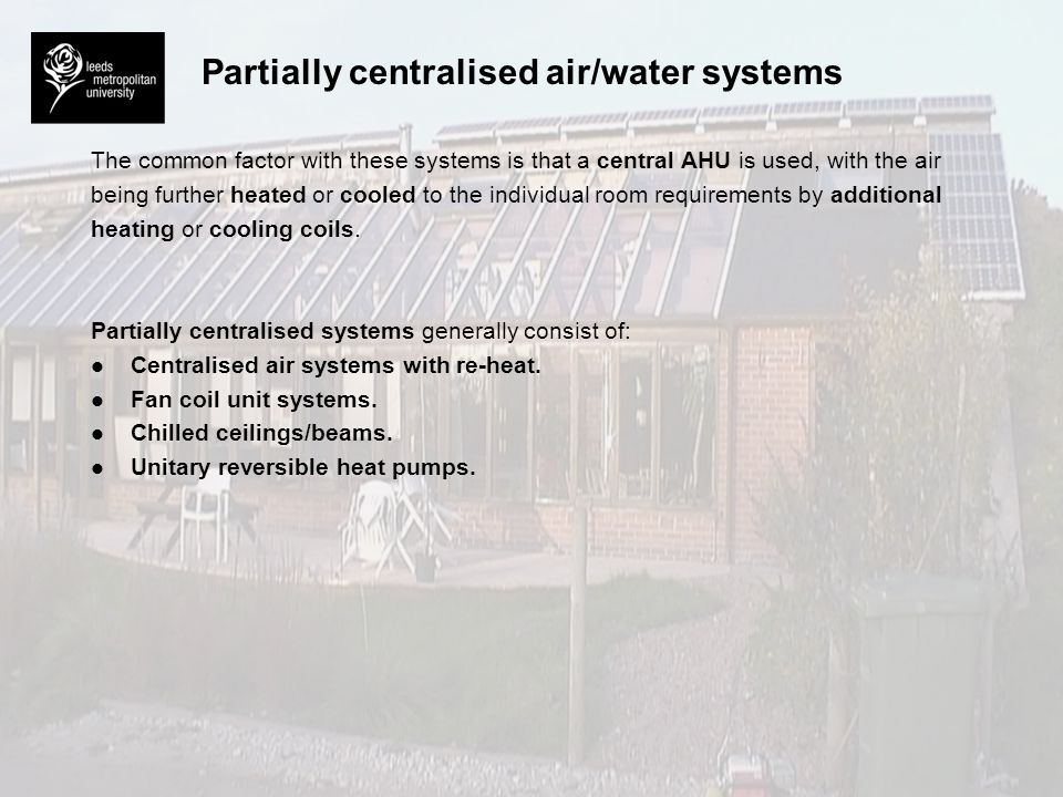 Partially centralised air/water systems