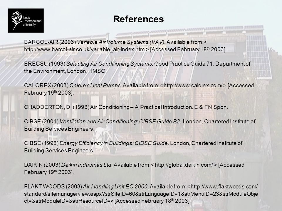 References BARCOL-AIR (2003) Variable Air Volume Systems (VAV). Available from:<
