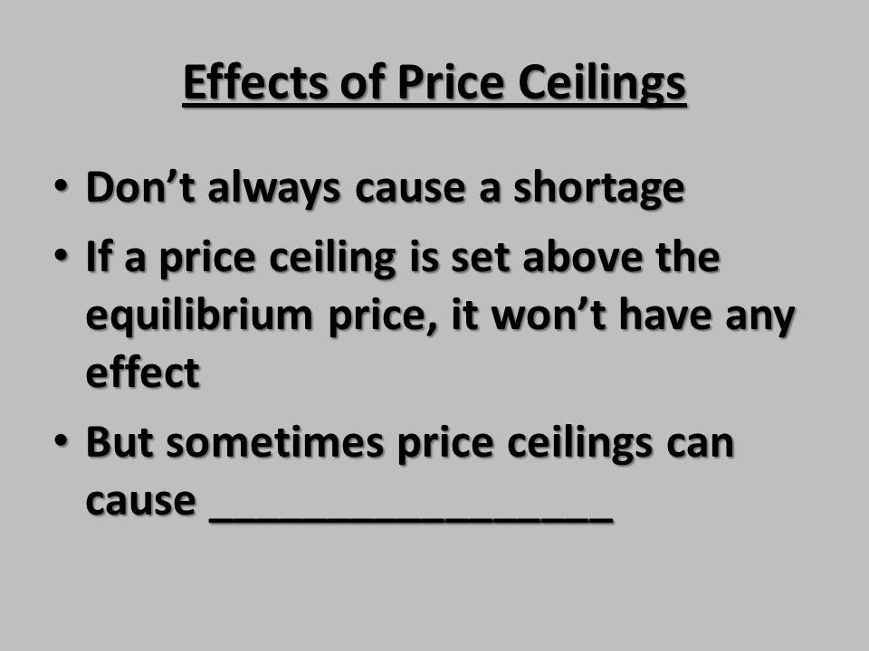 Effects of Price Ceilings