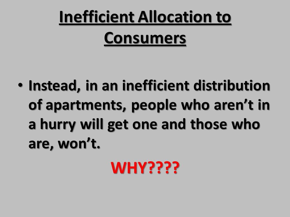 Inefficient Allocation to Consumers
