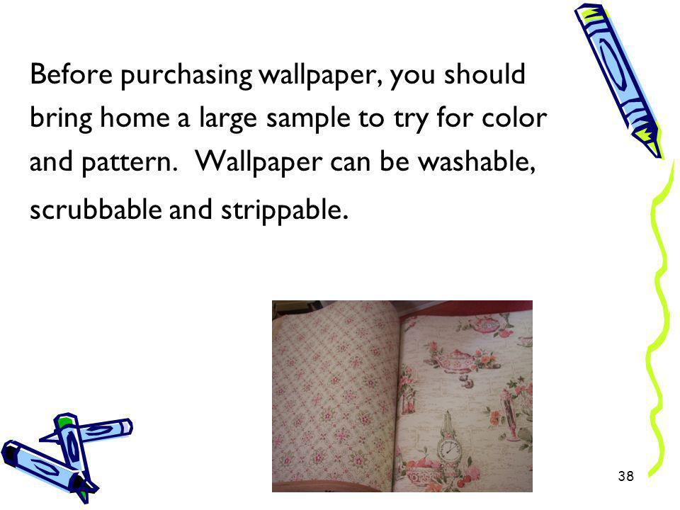Before purchasing wallpaper, you should