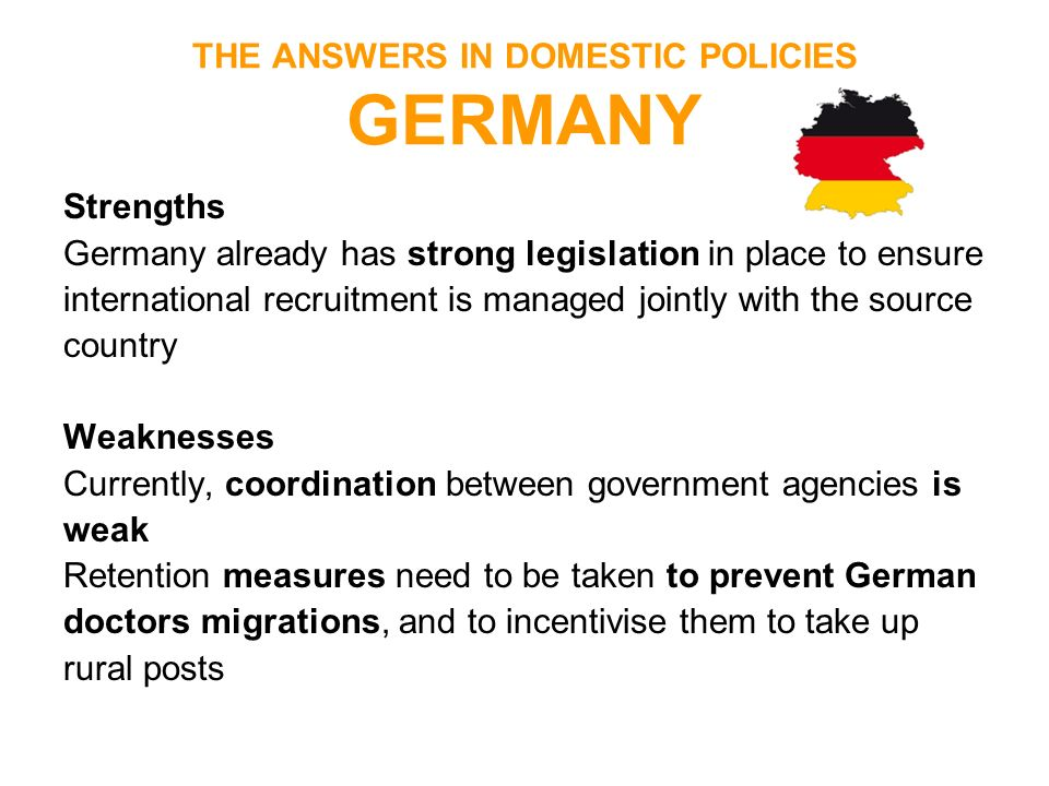 THE ANSWERS IN DOMESTIC POLICIES GERMANY