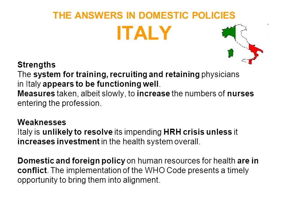 THE ANSWERS IN DOMESTIC POLICIES ITALY