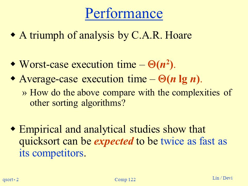 Performance A triumph of analysis by C.A.R. Hoare