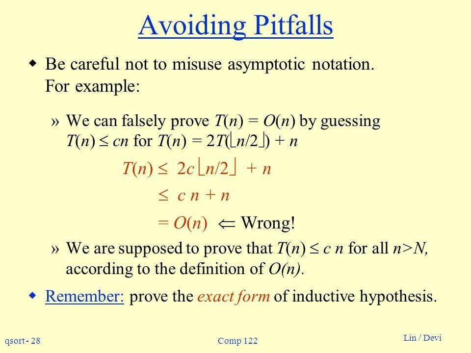 Avoiding Pitfalls T(n)  2c n/2 + n