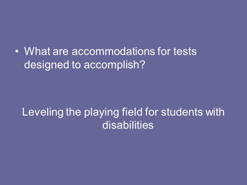 Leveling the playing field for students with disabilities