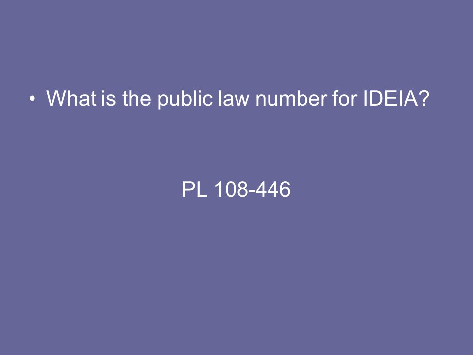 What is the public law number for IDEIA