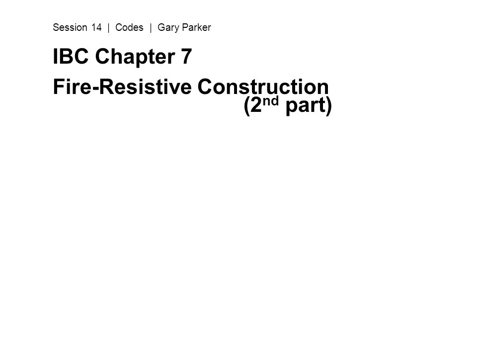 Fire-Resistive Construction (2nd part)