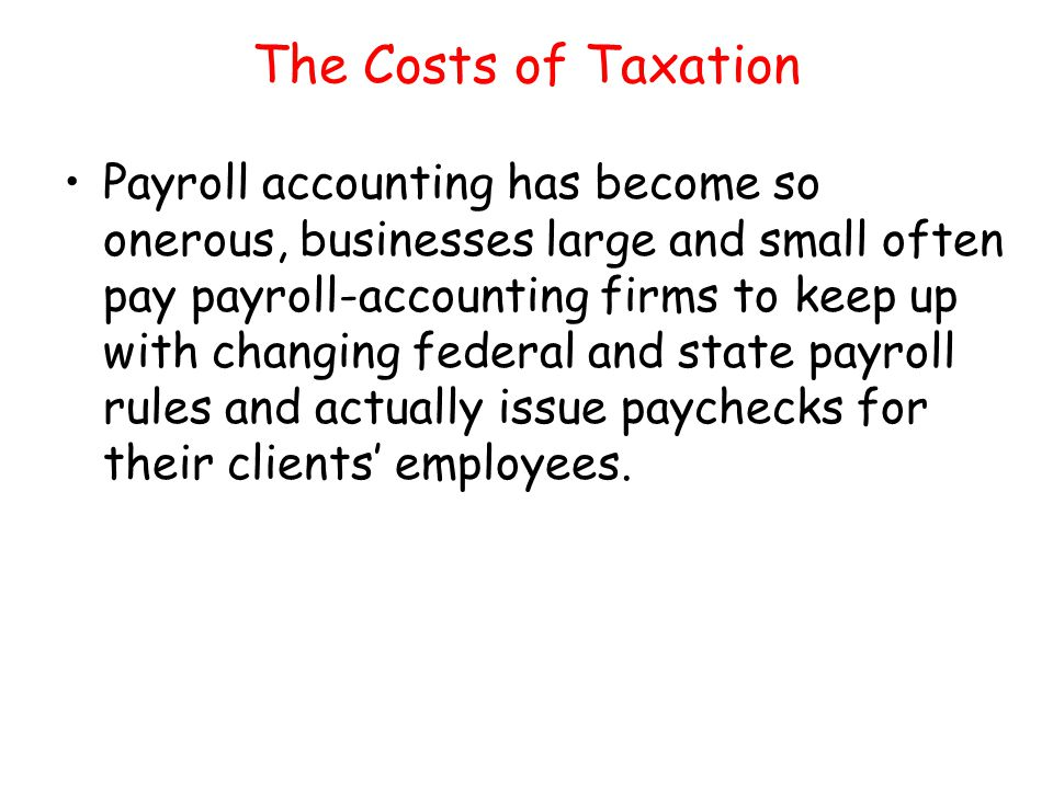 The Costs of Taxation