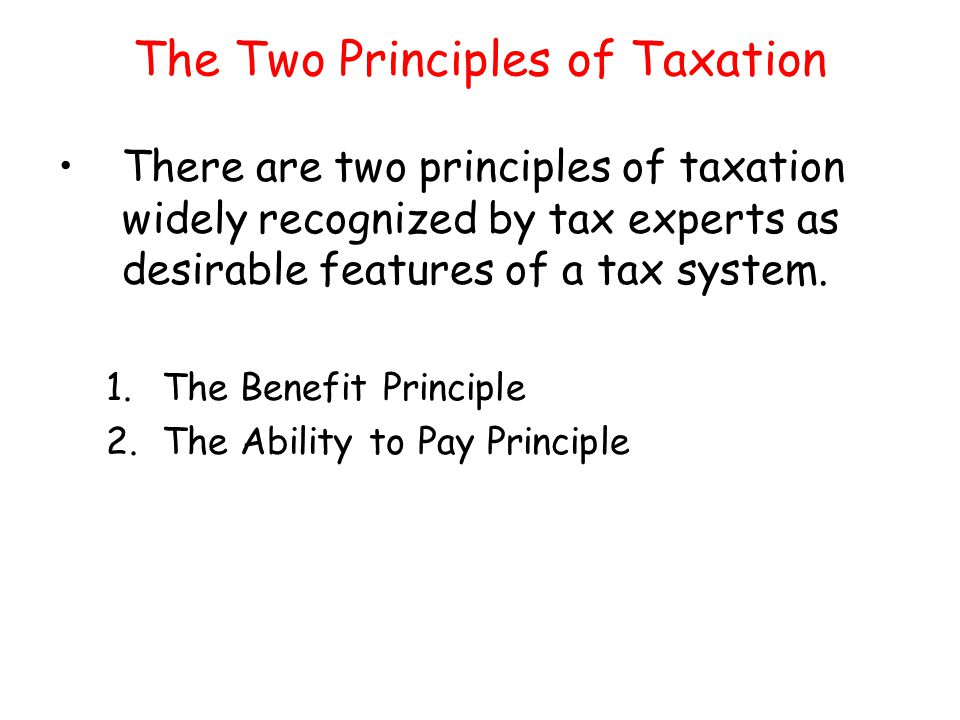 The Two Principles of Taxation