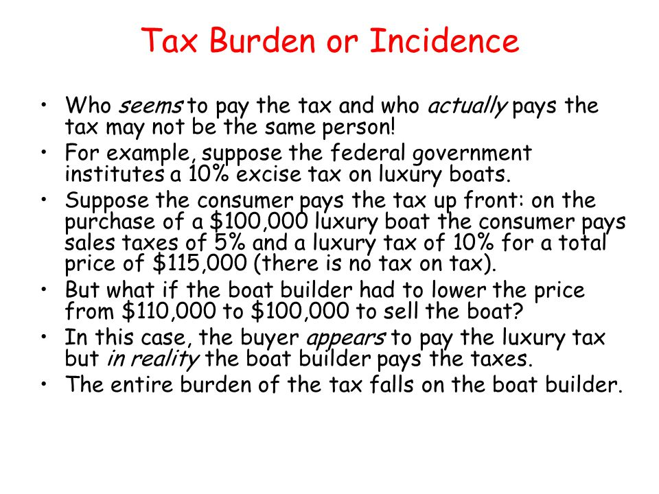 Tax Burden or Incidence