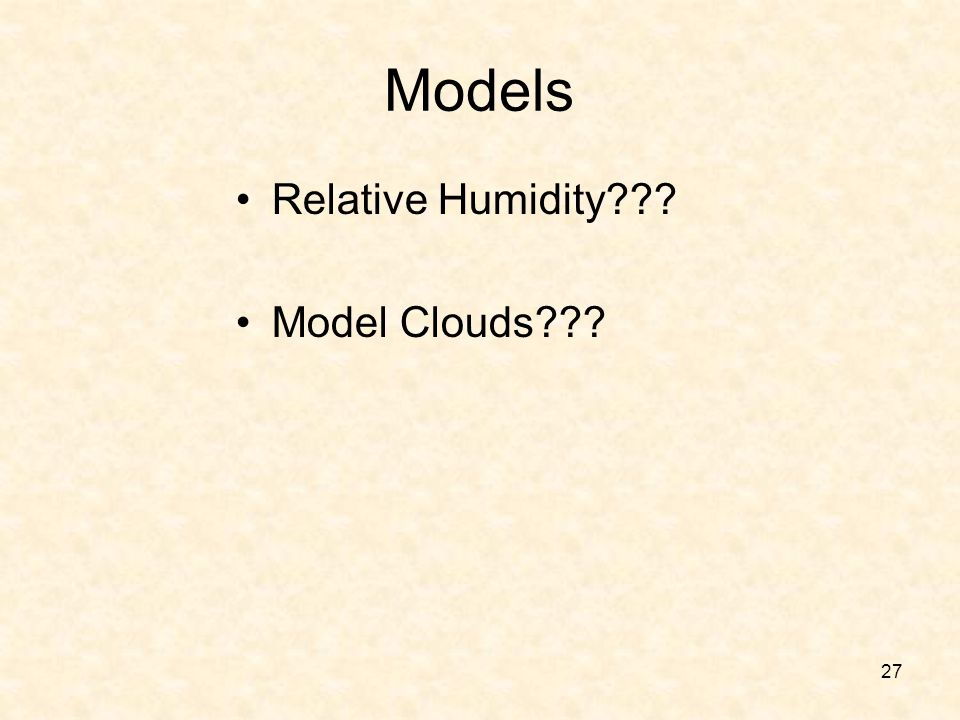 Models Relative Humidity Model Clouds