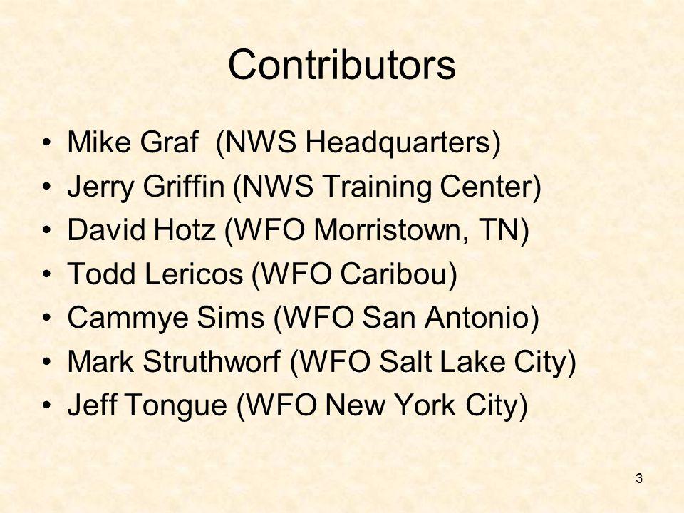 Contributors Mike Graf (NWS Headquarters)