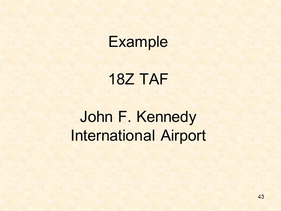 Example 18Z TAF John F. Kennedy International Airport