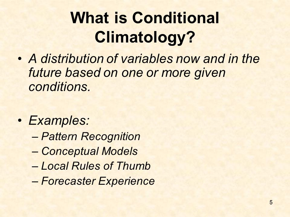What is Conditional Climatology