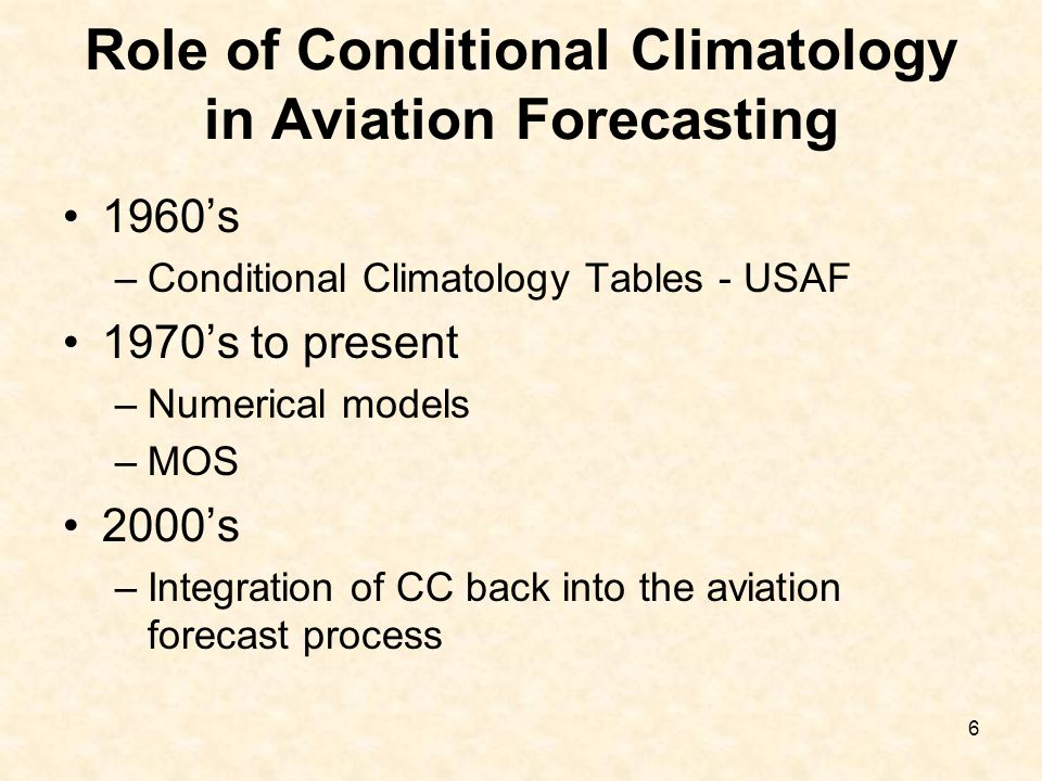 Role of Conditional Climatology in Aviation Forecasting