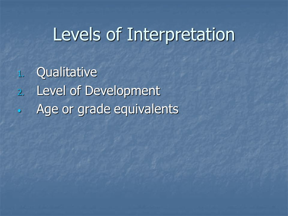 Levels of Interpretation