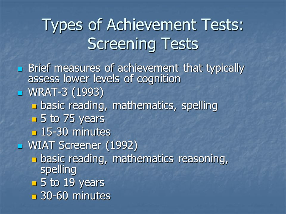 Types of Achievement Tests: Screening Tests