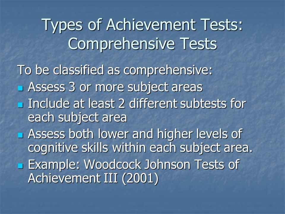 Types of Achievement Tests: Comprehensive Tests