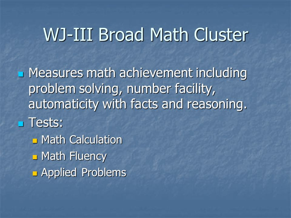 WJ-III Broad Math Cluster